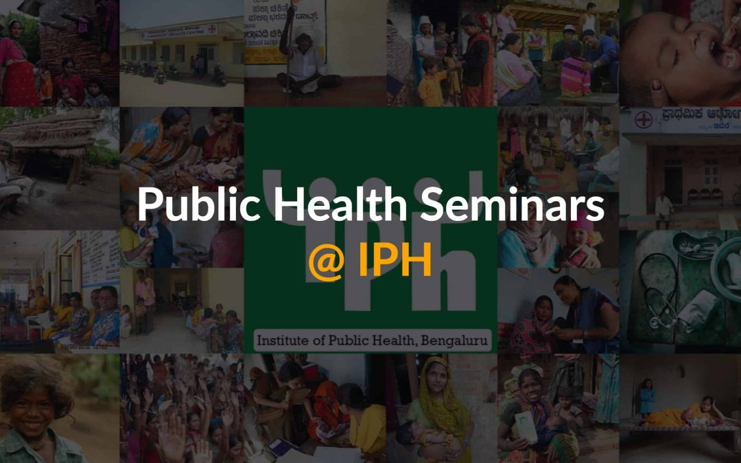 IPH Seminar: A multi-level governance framework to guide the implementation of patient rights related policies in health facilities