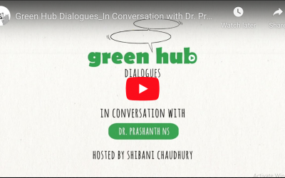 GreenHub Dialogues on COVID-19, OneHealth and health inequities with Dr. Prashanth N Srinivas